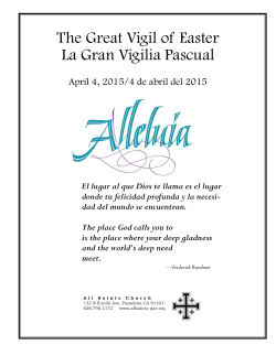 The Great Vigil of Easter La Gran Vigilia Pascual