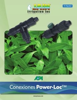 ConexionesPower-Loc™ - Jain Irrigation Inc.