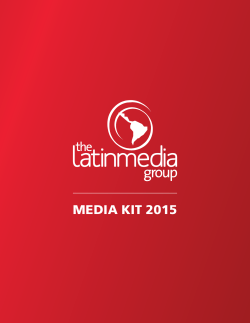 MEDIA KIT 2015 - The Latinmedia Group