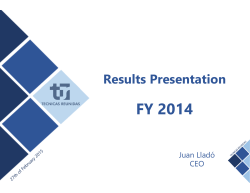 FY 2014 Results Presentation NEW FORMAT 2