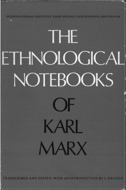 The Ethnographical Notebooks of Karl Marx
