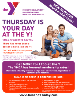 THURSDAY IS YOUR DAY AT THE Y!