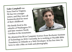 Gabe Campbell was born Deaf in Virginia. He has two younger