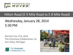 Wednesday, January 28, 2014 5:30 PM Hilton Road (E 9 Mile Road