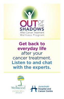 Get back to everyday life after your cancer treatment. Listen to
