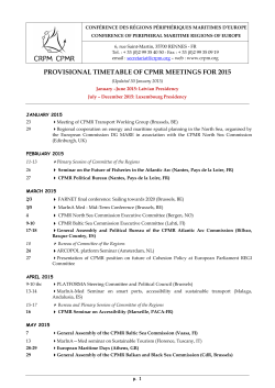 PROVISIONAL TIMETABLE OF CPMR MEETINGS FOR 2015