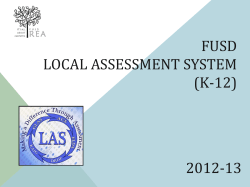 FUSD LOCAL ASSESSMENT SYSTEM