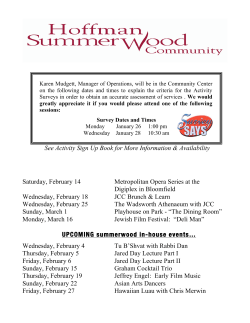 UPCOMING summerwood outings… See Activity Sign Up Book for