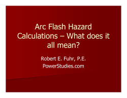 Arc Flash Hazard Calculations – What does it all mean?