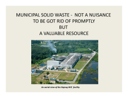 MUNICIPAL SOLID WASTE - NOT A NUISANCE TO BE GOT RID OF