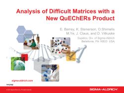 Analysis of Difficult Matrices with a New QuEChERs Product