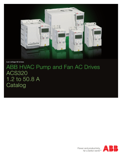 ABB HVAC Pump and Fan AC Drives ACS320 1.2 to 50.8 A Catalog