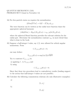11/7/14 QUANTUM MECHANICS I (523) PROBLEM SET 9 (hand in