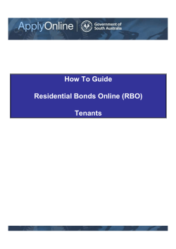 How To Guide Residential Bonds Online (RBO) Tenants