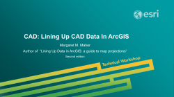CAD: Lining Up CAD Data In ArcGIS