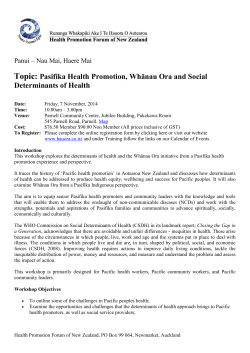 Topic: Pasifika Health Promotion, Whānau Ora and Social