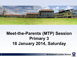Meet-the-Parents (MTP) Session Primary 3 18 January 2014, Saturday
