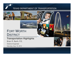 Fort Worth District-Transportation Highlights