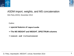 ASDM import, weights, and MS concatenation