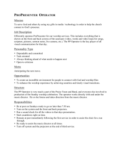 PROPRESENTER OPERATOR Mission Job Description Personality