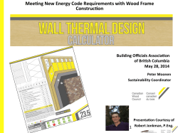 Mee`ng New Energy Code Requirements with Wood Frame