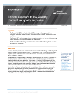 Efficient exposure to low volatility, momentum, quality and value