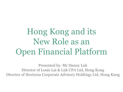 Hong Kong and its New Role as an Open Financial Platform