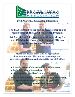 2014 Apprentice Scholarship Information The LCA is proud to