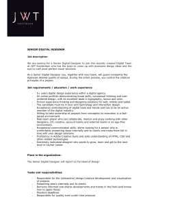 SENIOR DIGITAL DESIGNER Job description We - JWT