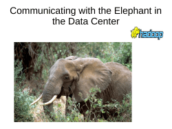 Communicating with the Elephant in the Data Center