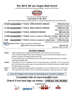 The 2014 JBT Las Vegas Main Event Complete info at www.bowljbt