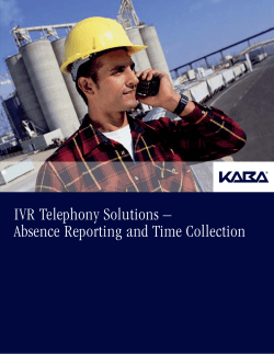 IVR Telephony Solutions – Absence Reporting and Time Collection