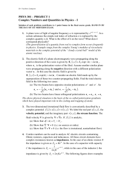 Complex Numbers in Physics Ι