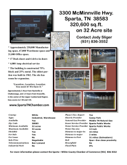 3300 McMinnville Hwy. Sparta, TN 38583 320,600 sq.ft. on 32 Acre