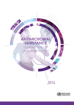 ANTIMICROBIAL RESISTANCE Global Report on surveillance 2014