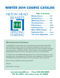 DEAR COLLEAGUES IN LEARNING, As LLHHI begins its ninth