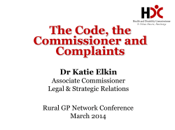 The Code, the Commissioner and Complaints