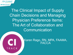 The Clinical Impact of Supply Chain Decisions and