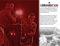 Chosen Few Fighting Championships is a sister company of