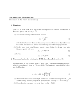 Astronomy 112: Physics of Stars Problem set 4: Due June 5 (no