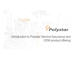 Introduction to Polystar Service Assurance and CEM product offering