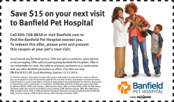 Save $15 on your next visit to Banfield Pet Hospital®