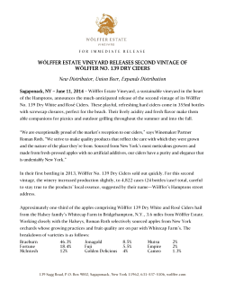 WÖLFFER ESTATE VINEYARD RELEASES SECOND VINTAGE OF