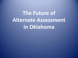 Alternate Assessments in Oklahoma