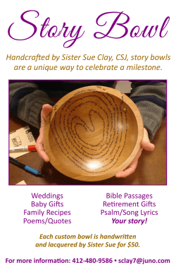 Handcrafted by Sister Sue Clay, CSJ, story bowls are a unique way