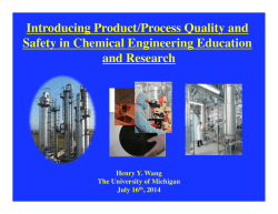 Introducing Product Quality and Process Safety in ChE Education