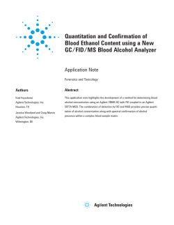 Quantitation and Confirmation of Blood Ethanol Content using a