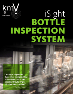 Our iSight Inspection System has been providing 100% inspection at
