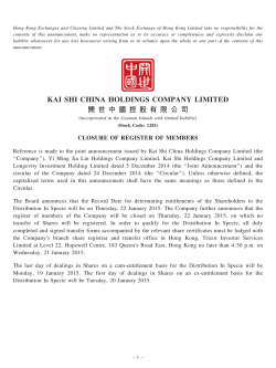 KAI SHI CHINA HOLDINGS COMPANY LIMITED 開 世 中 國 控 股 有