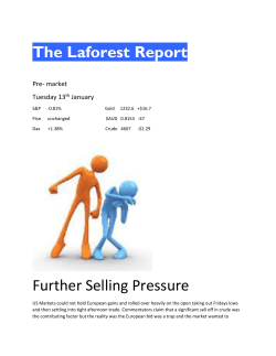 The Laforest Report Further Selling Pressure
